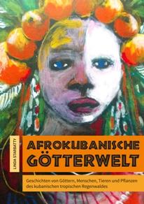 Afrokubanische Götterwelt.